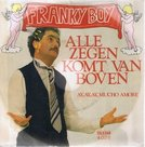 FRANKY-BOY-ALLE-ZEGEN-KOMT-VAN-BOVEN