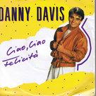 DANNY-DAVIS-CIAO-CIAO-FELICITÁ