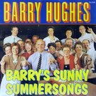 BARRY-HUGHES-BARRYS-SUNNY-SUMMERSONGS