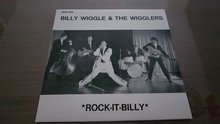 BILLY WIGGLE & THE WIGGLERS - ROCK-IT-BILLY